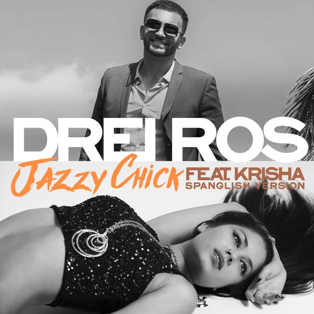 Jazzy Chick (Spanglish Version) [feat. Krisha]