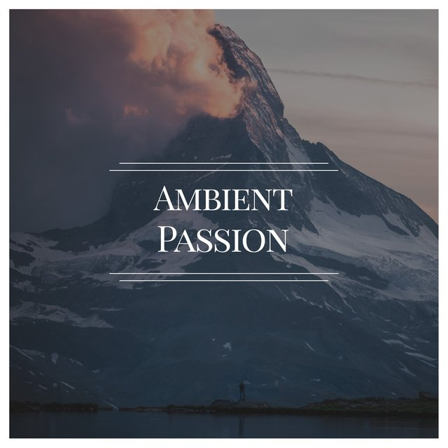 # Ambient Passion