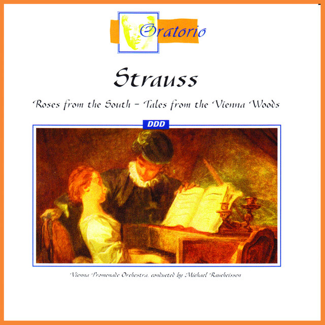 Strauss: Roses from the South - Tales from the Vienna Woods