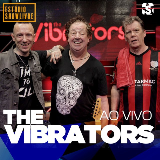 The Vibrators no Estúdio Showlivre