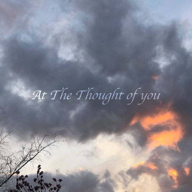 At the Thought of You