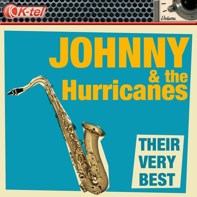 Johnny & The Hurricanes - Their Very Best