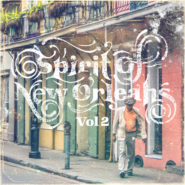Spirit Of New Orleans Vol. 2
