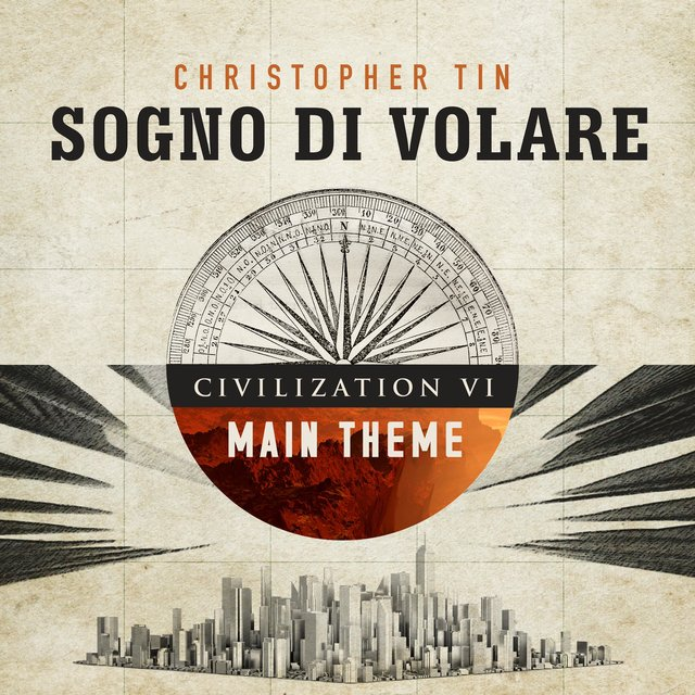 Sogno di Volare (Civilization VI Main Theme)