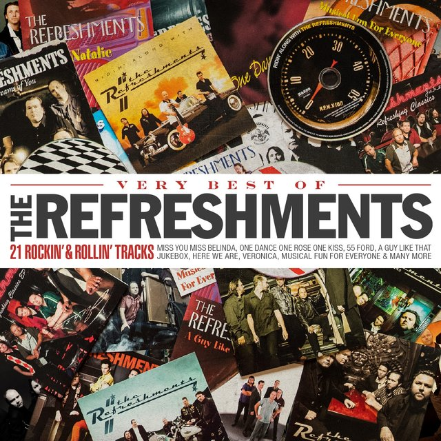 Very Best of the Refreshments - 21 Rockin' & Rollin' Tracks