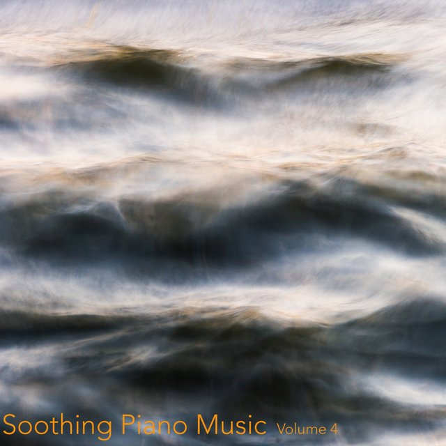 Soothing Piano Music, Vol. 4