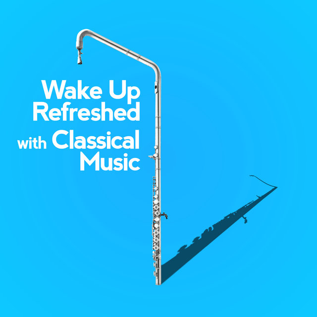 Wake up Refreshed with Classical Music