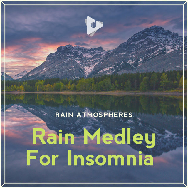 Rain Medley For Insomnia