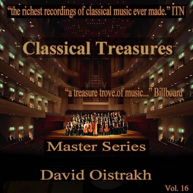 Classical Treasures Master Series - David Oistrakh, Vol. 16