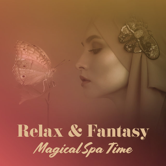 Relax & Fantasy – Magical Spa Time