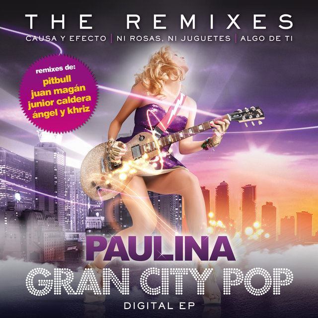 Gran City Pop: The Remixes