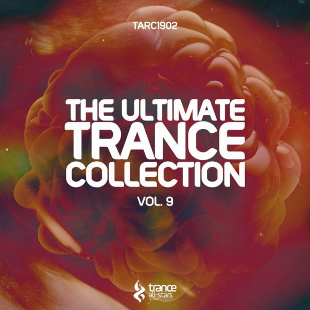 The Ultimate Trance Collection, Vol. 9