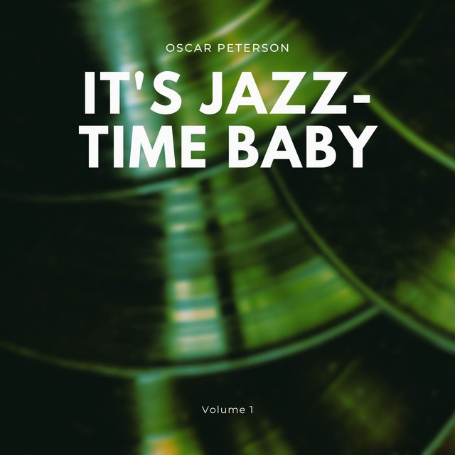 It's Jazz-Time Baby, Vol. 1