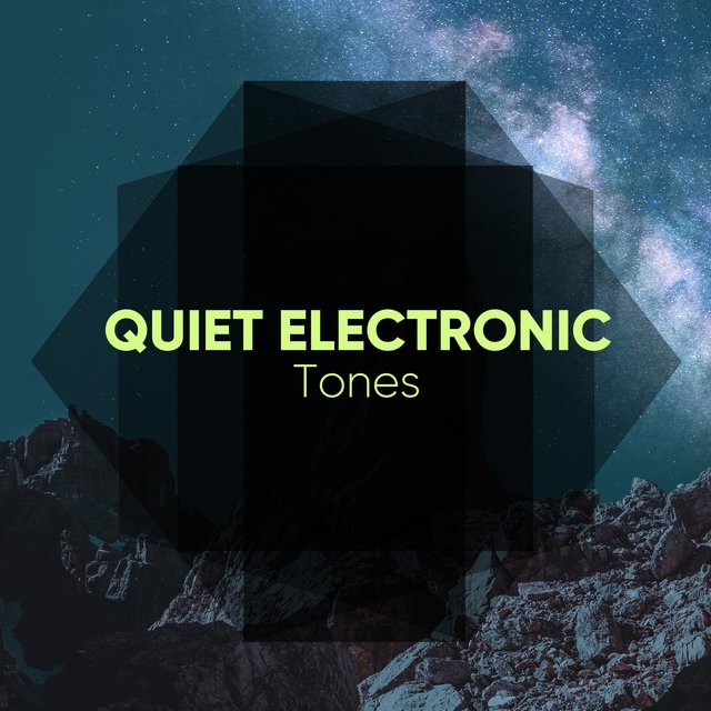 # 1 Album: Quiet Electronic Tones