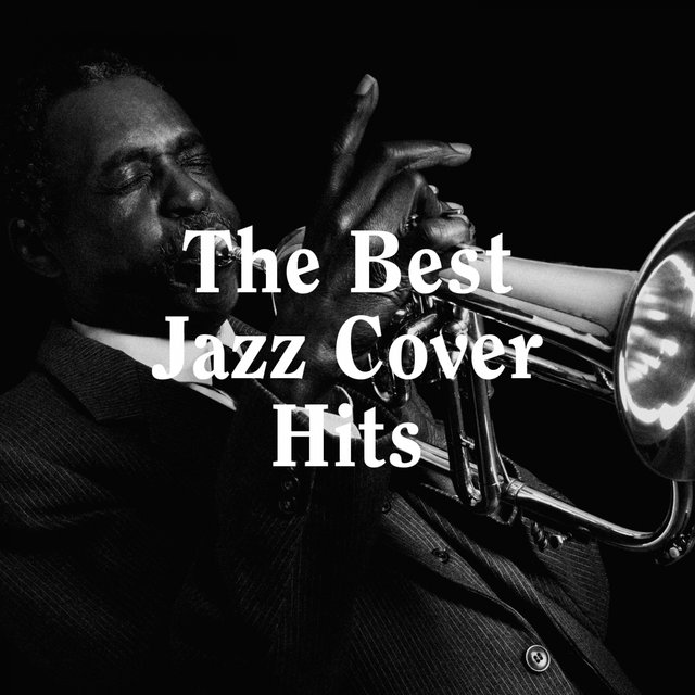 The Best Jazz Cover Hits