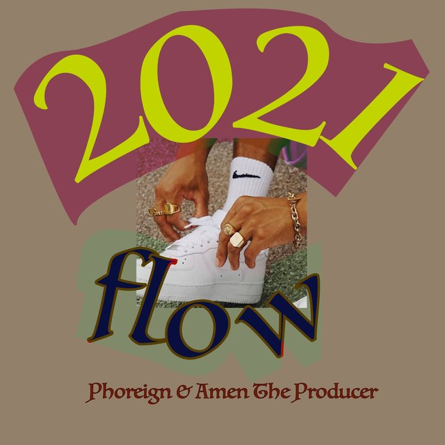 2021 Flow (feat. Phoreign)