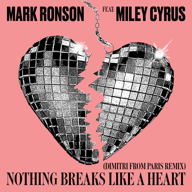 Nothing Breaks Like a Heart (Dimitri from Paris Remix)
