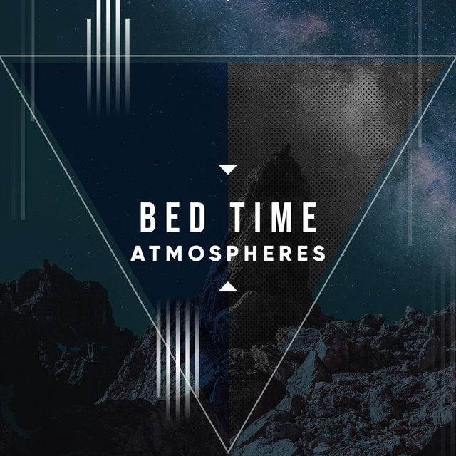 # 1 Album: Bed Time Atmospheres
