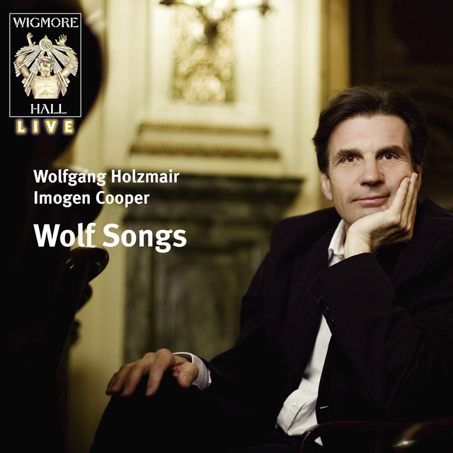 Wolf Songs (Wigmore Hall Live)