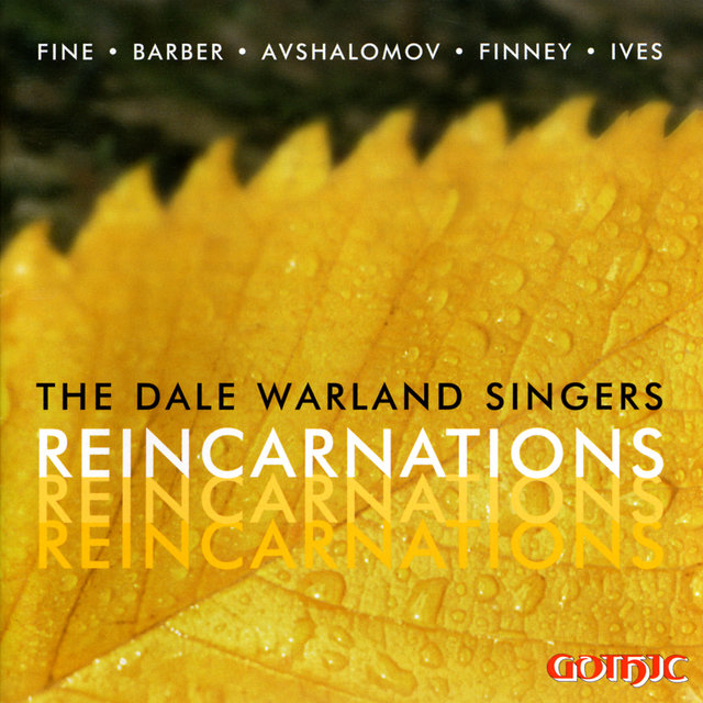 The Dale Warland Singers: Reincarnations