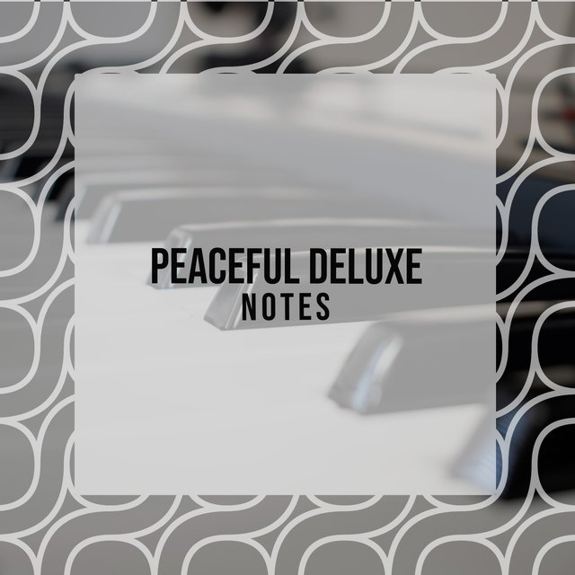 Peaceful Deluxe Piano Notes