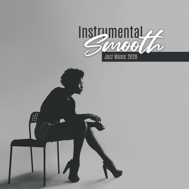 Instrumental Smooth Jazz Music 2020