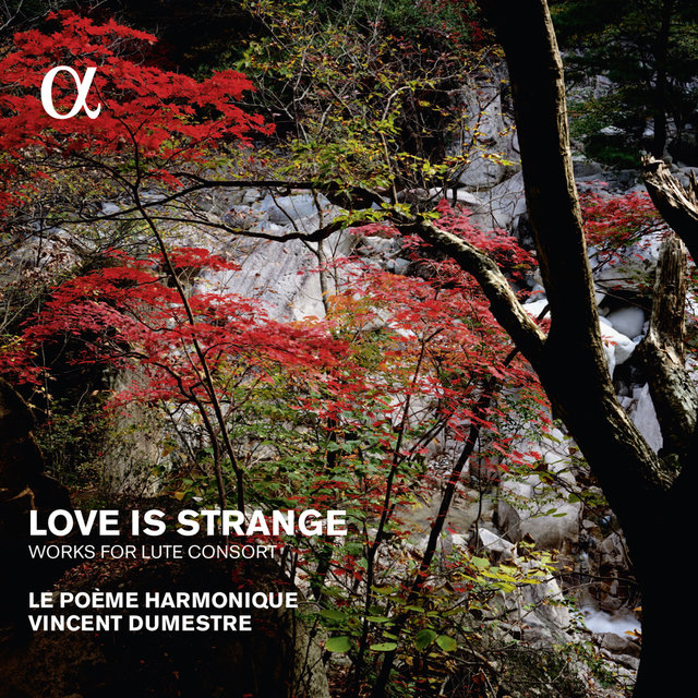 Love Is Strange, Works for Lute Consort (Alpha Collection)
