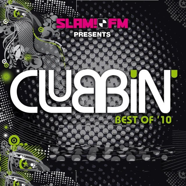 SLAM!FM Presents Clubbin' Best Of 2010