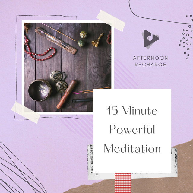 15 Minute Powerful Meditation