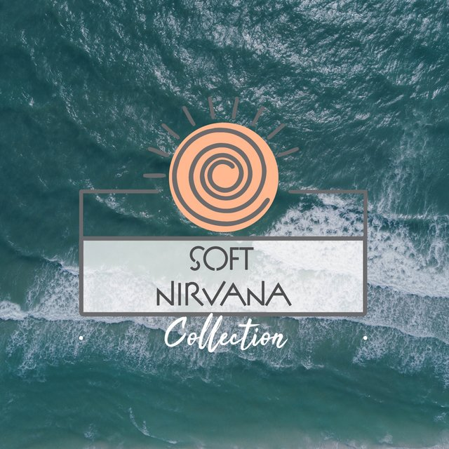 Soft Nirvana Collection