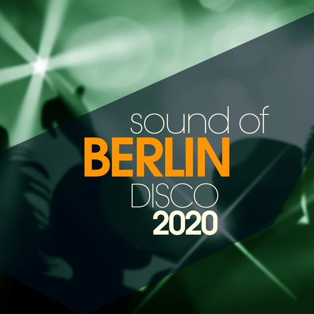 Sound Of Berlin Disco 2020