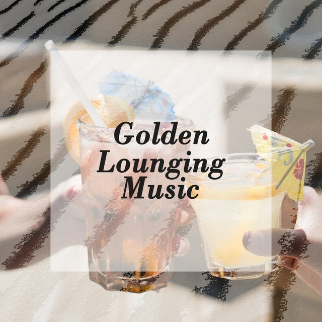 Golden Lounging Music