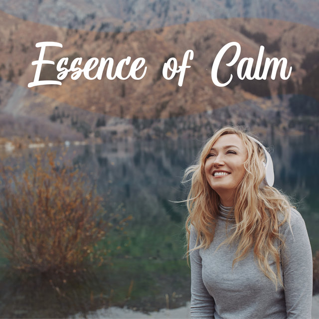 Essence of Calm – Oasis of Deep Relaxation
