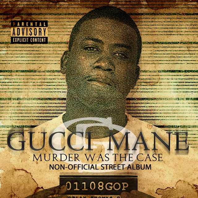 Cover art for album Murder Was The Case by Gucci Mane