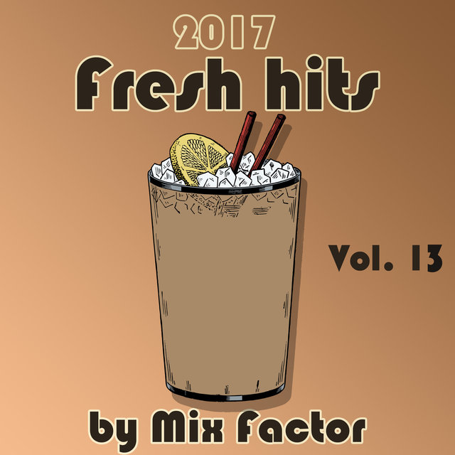 Fresh Hits - 2017 - Vol. 13