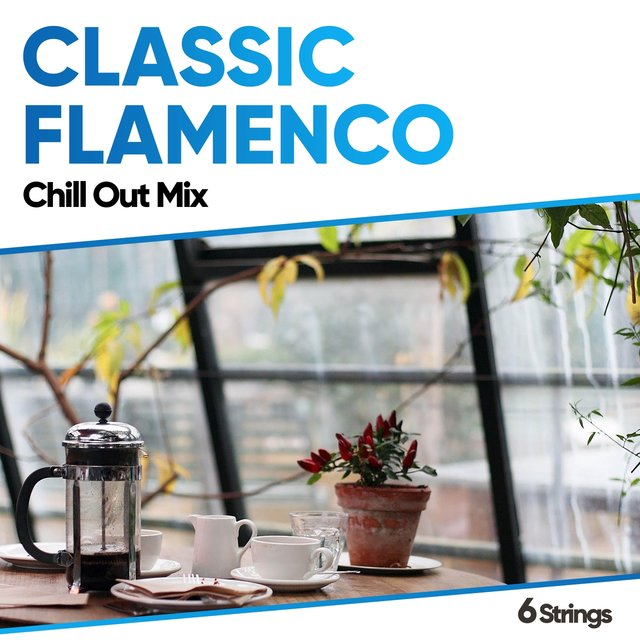 Classic Flamenco Chill Out Mix