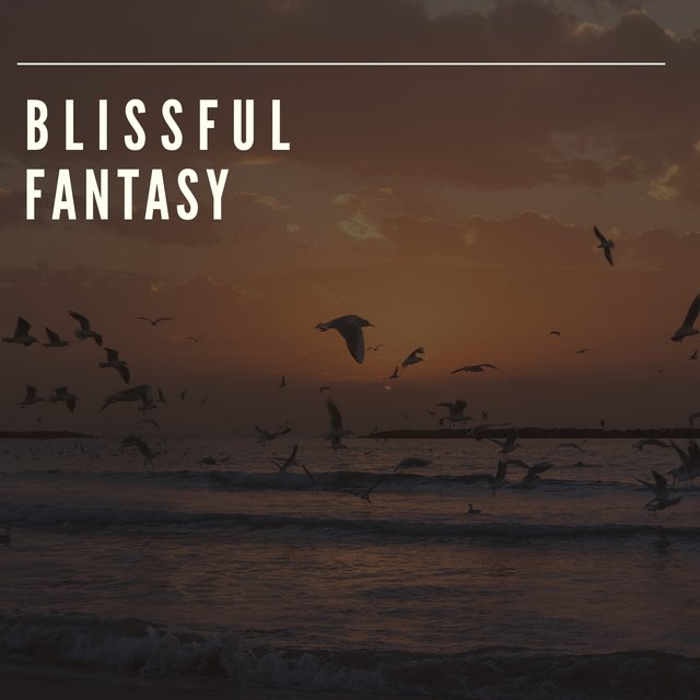 # Blissful Fantasy