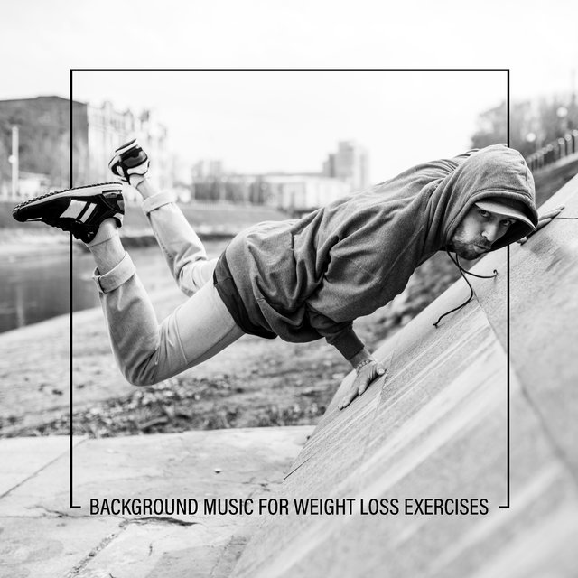 Background Music for Weight Loss Exercises: 15 Beats For Exercise at Home Or In The Gym