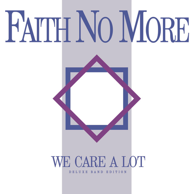 We Care a Lot (Deluxe Band Edition) [Remastered]