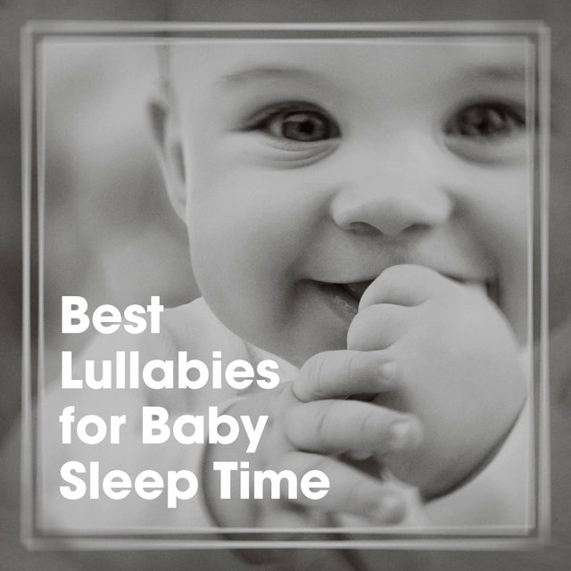 Best Lullabies for Baby Sleep Time