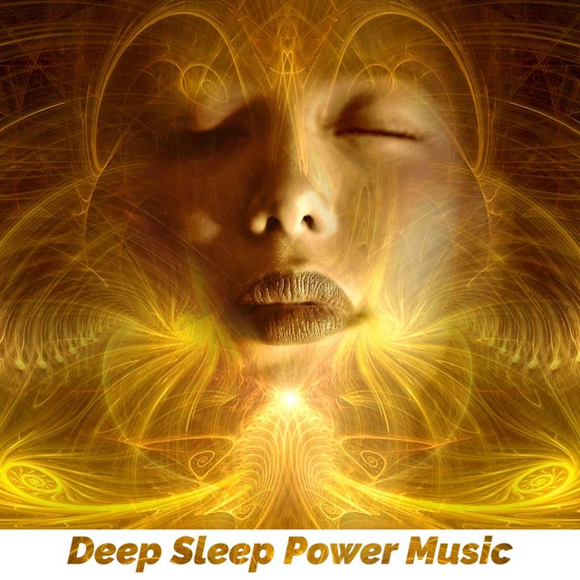 Deep Sleep Power Music