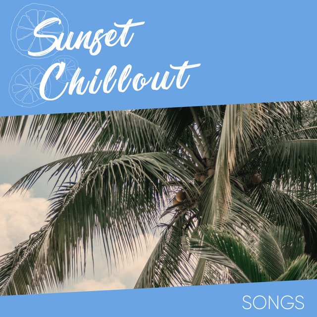 Sunset Chillout Songs