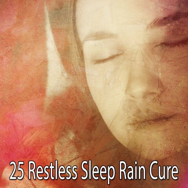 25 Restless Sleep Rain Cure