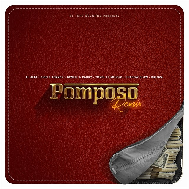 Pomposo (Remix) [feat. Yomel el Meloso, Shadow Blow & Bulova]