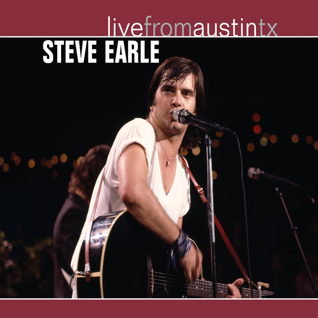 Live from Austin, TX: Steve Earle (1986)