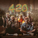 420 (feat. Trapical)