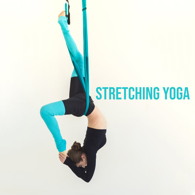 Stretching Yoga - Collection of Professional New Age Music Dedicated to Yoga Training and Meditation, Awaken Your Energy, Calm Spirit, Deep Concentration, Sun Salutation, Happy Heart