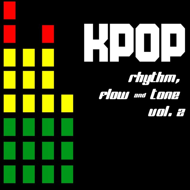 KPOP: Rhythm, Flow & Tone, Vol. 2