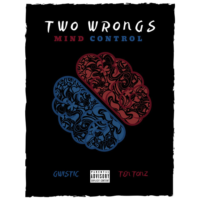 Two Wrongs (Mind Control)