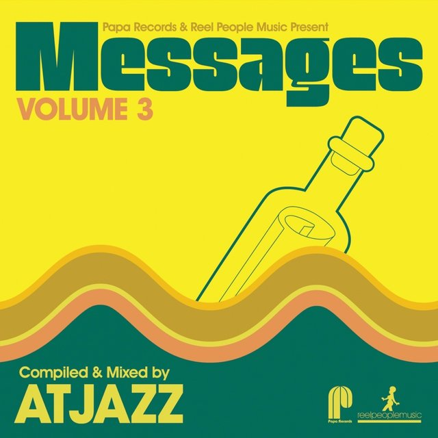 Papa Records & Reel People Music Present: Messages, Vol. 3